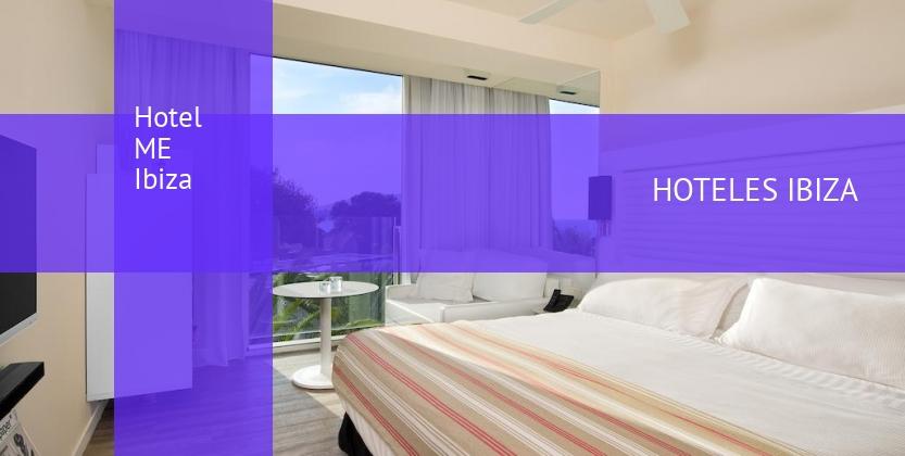 Hotel ME Ibiza opiniones