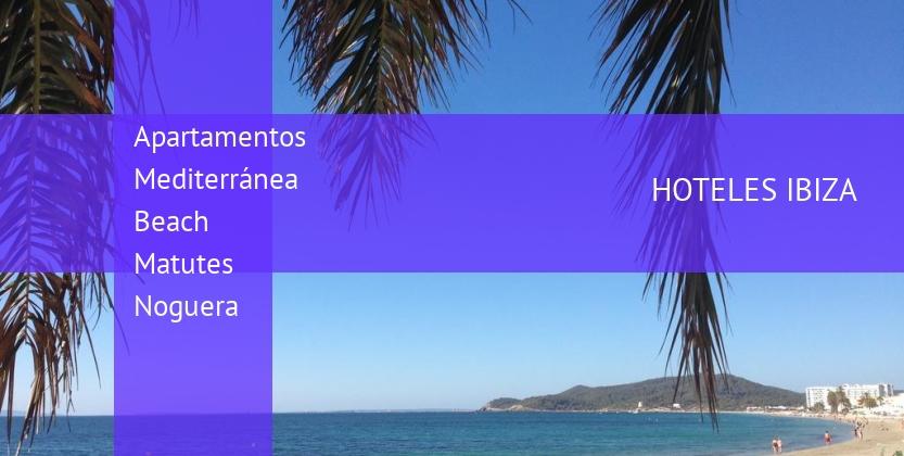 Apartamentos Mediterránea Beach Matutes Noguera reservas