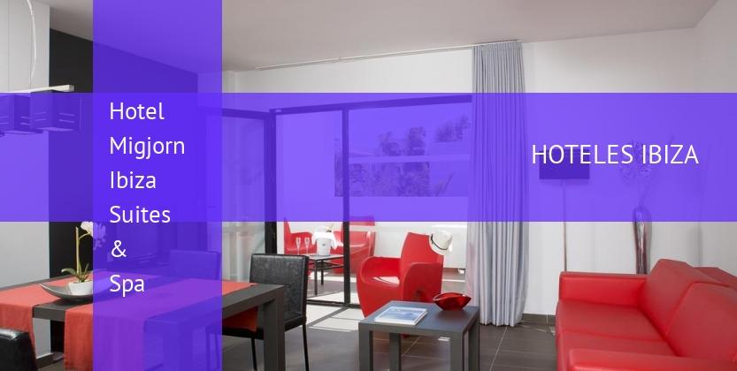 Hotel Migjorn Ibiza Suites & Spa opiniones
