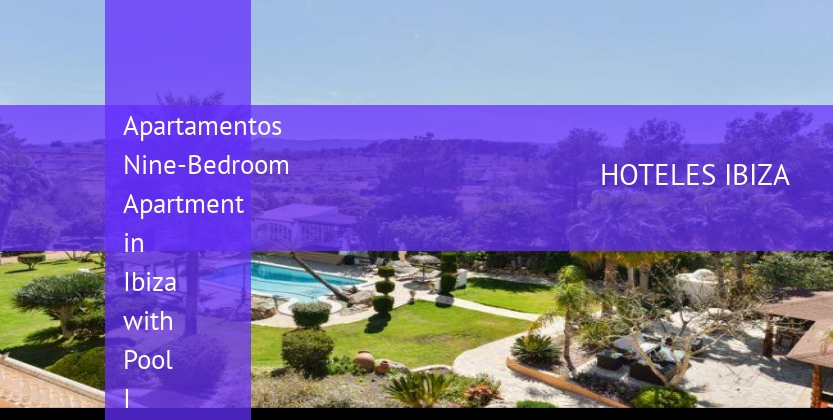 Apartamentos Nine-Bedroom Apartment in Ibiza with Pool I