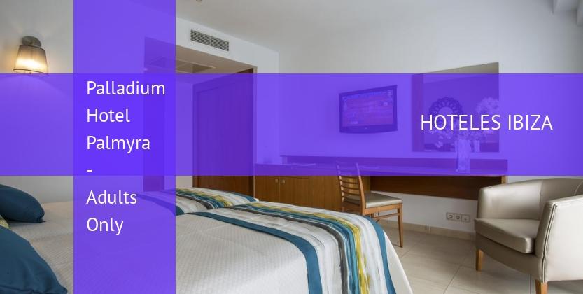 Palladium Hotel Palmyra - Adults Only barato