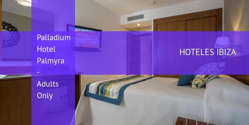 Palladium Hotel Palmyra - Solo Adultos booking