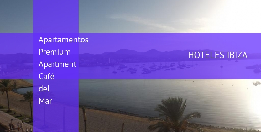 Apartamentos Premium Apartment Café del Mar opiniones