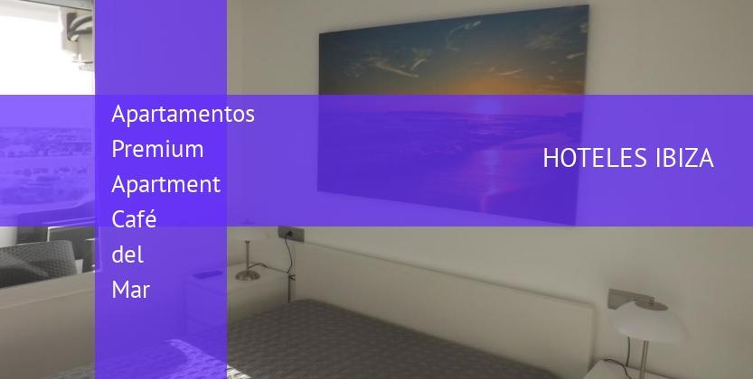 Apartamentos Premium Apartment Café del Mar reservas