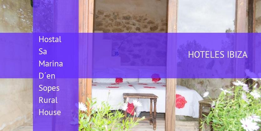 Hostal Sa Marina D´en Sopes Rural House reservas