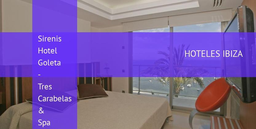 Sirenis Hotel Goleta - Tres Carabelas & Spa reservas