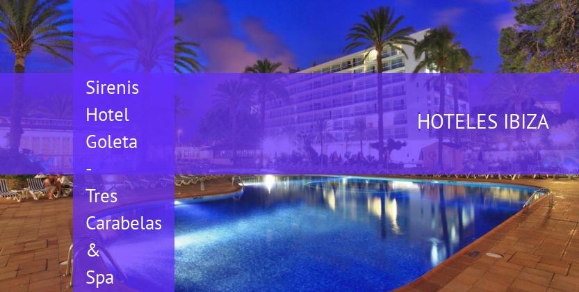 Hotel Sirenis Hotel Goleta - Tres Carabelas & Spa
