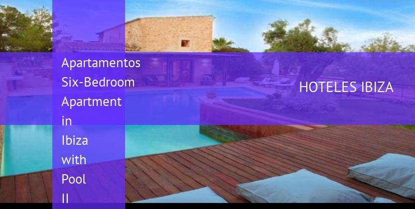 Apartamentos Six-Bedroom Apartment in Ibiza with Pool II opiniones