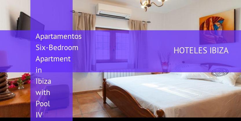 Apartamentos Six-Bedroom Apartment in Ibiza with Pool IV opiniones