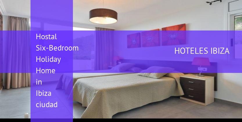Hostal Six-Bedroom Holiday Home in Ibiza ciudad