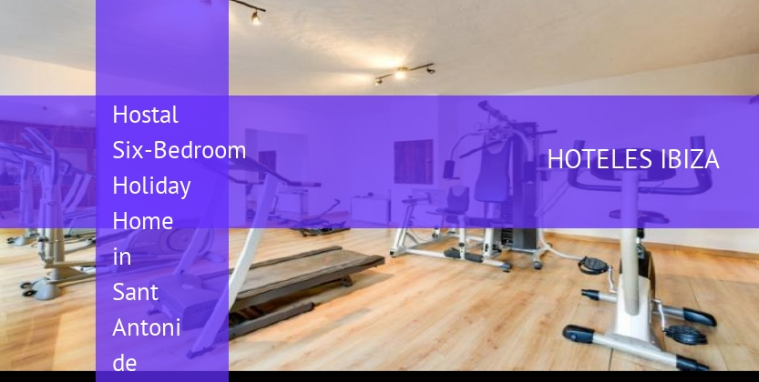 Hostal Six-Bedroom Holiday Home in Sant Antoni de Portmany / San Antonio with Garden barato