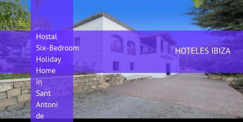 Hostal Six-Bedroom Holiday Home in Sant Antoni de Portmany / San Antonio with Garden booking