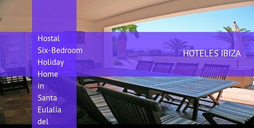 Hostal Six-Bedroom Holiday Home in Santa Eulalia del Río barato