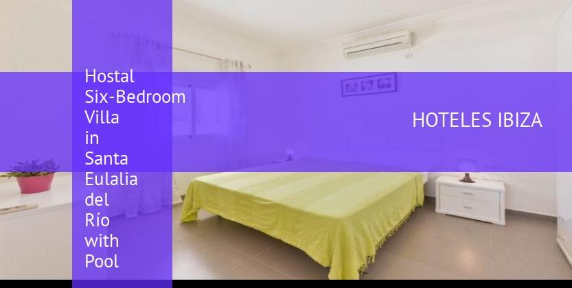 Hostal Six-Bedroom Villa in Santa Eulalia del Río with Pool baratos