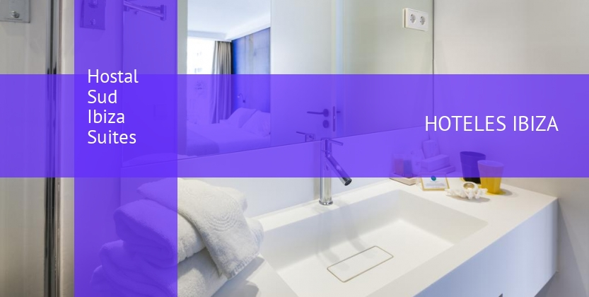 Hostal Sud Ibiza Suites barato