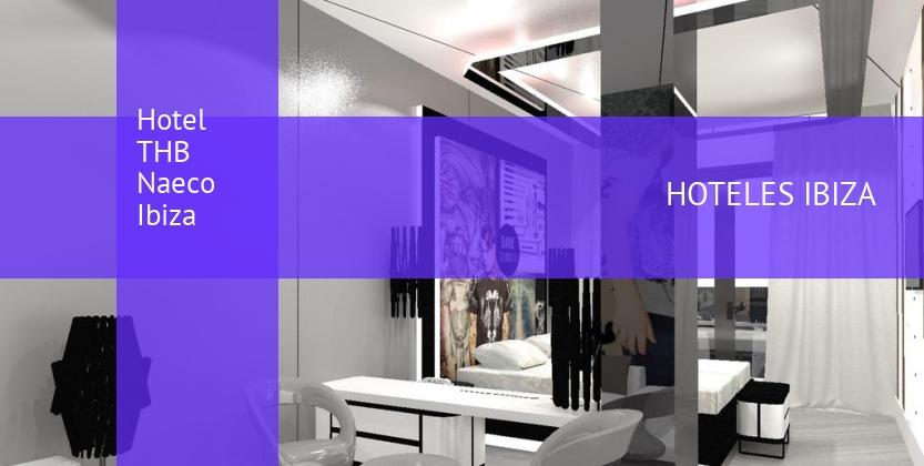 Hotel THB Naeco Ibiza baratos