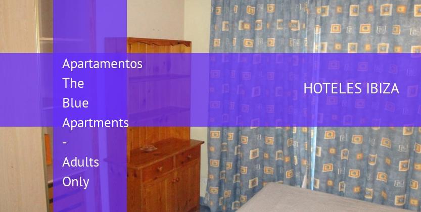 Apartamentos The Blue Apartments - Solo Adultos booking