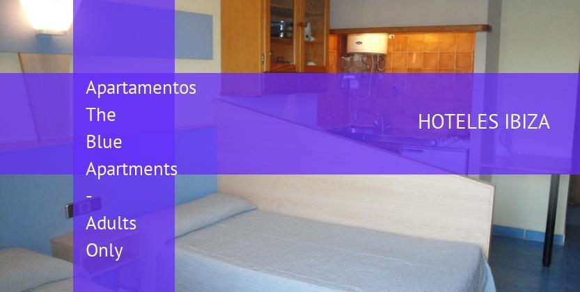Apartamentos The Blue Apartments - Solo Adultos opiniones