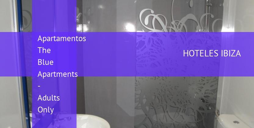 Apartamentos The Blue Apartments - Solo Adultos reservas