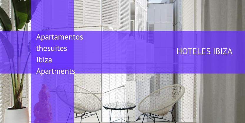 Apartamentos thesuites Ibiza Apartments reservas