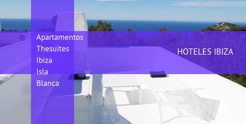 Apartamentos Thesuites Ibiza Isla Blanca baratos