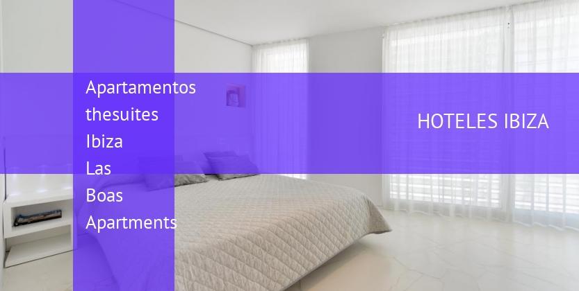 Apartamentos thesuites Ibiza Las Boas Apartments baratos