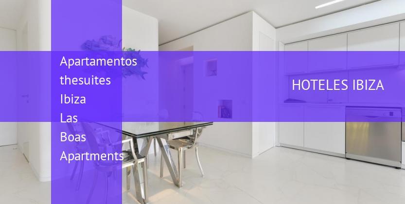 Apartamentos thesuites Ibiza Las Boas Apartments reverva