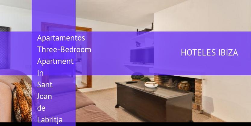 Apartamentos Three-Bedroom Apartment in Sant Joan de Labritja / San Juan booking
