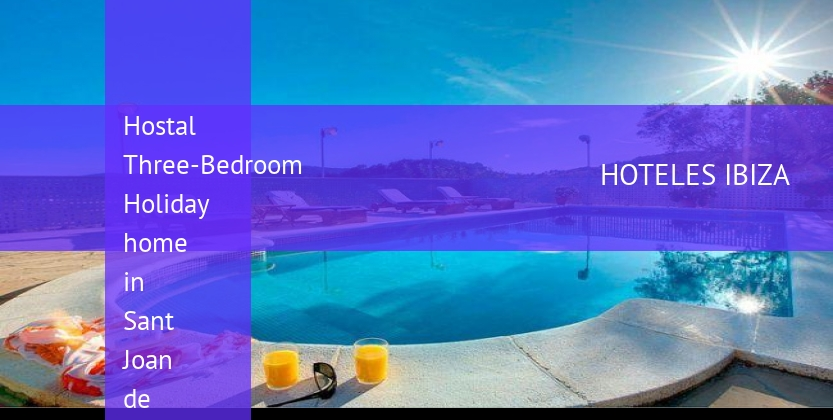 Hostal Three-Bedroom Holiday home in Sant Joan de Labritja / San Juan baratos