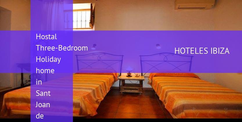 Hostal Three-Bedroom Holiday home in Sant Joan de Labritja / San Juan booking
