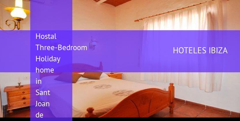 Hostal Three-Bedroom Holiday home in Sant Joan de Labritja / San Juan reservas