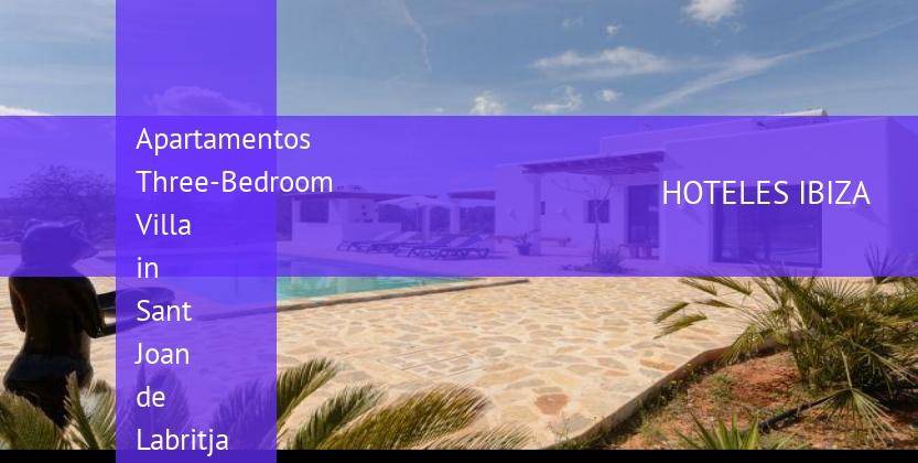 Apartamentos Three-Bedroom Villa in Sant Joan de Labritja / San Juan barato