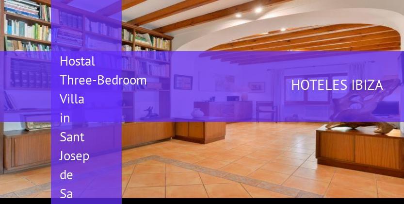 Hostal Three-Bedroom Villa in Sant Josep de Sa Talaia / San Jose opiniones