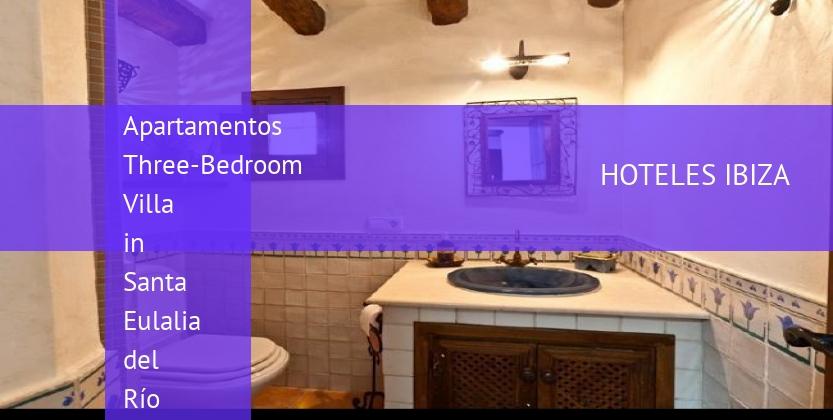 Apartamentos Three-Bedroom Villa in Santa Eulalia del Río with Garden reservas