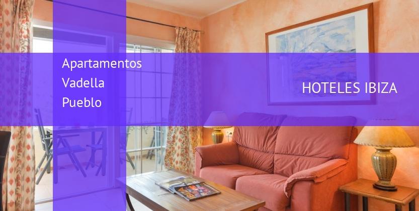Apartamentos Vadella Pueblo baratos