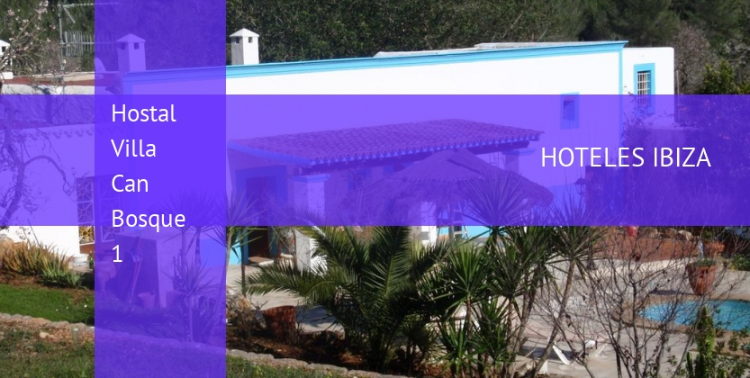 Hostal Villa Can Bosque 1 reservas