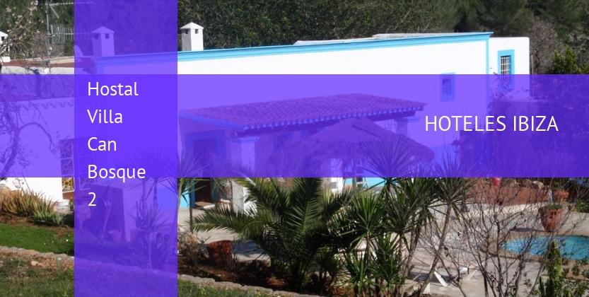 Hostal Villa Can Bosque 2 reservas