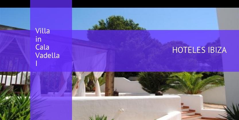 Villa in Cala Vadella I barato