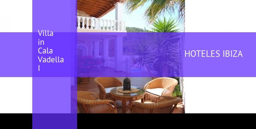 Villa in Cala Vadella I baratos