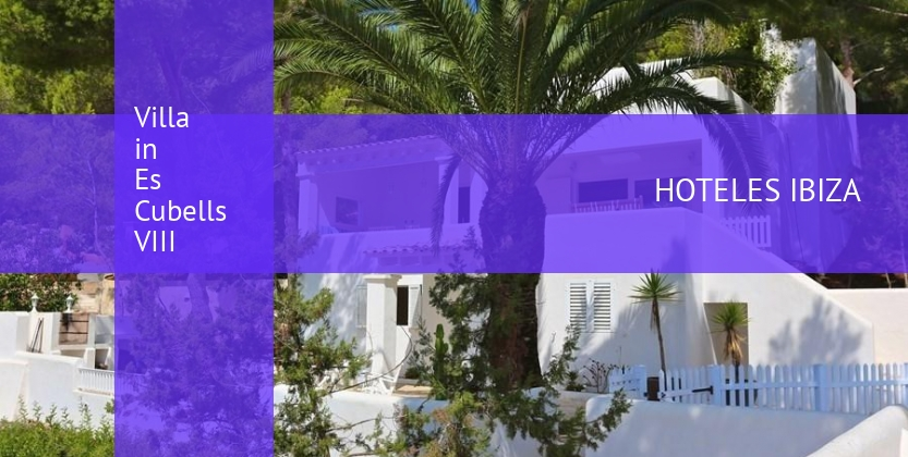 Villa in Es Cubells VIII reservas