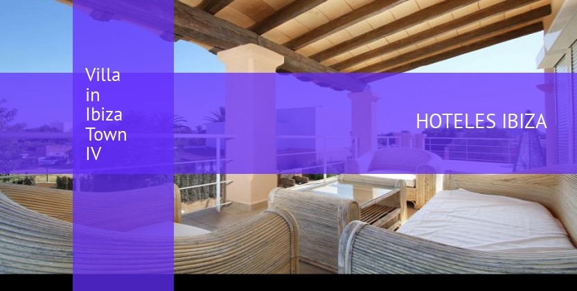 Villa in Ibiza Town IV booking