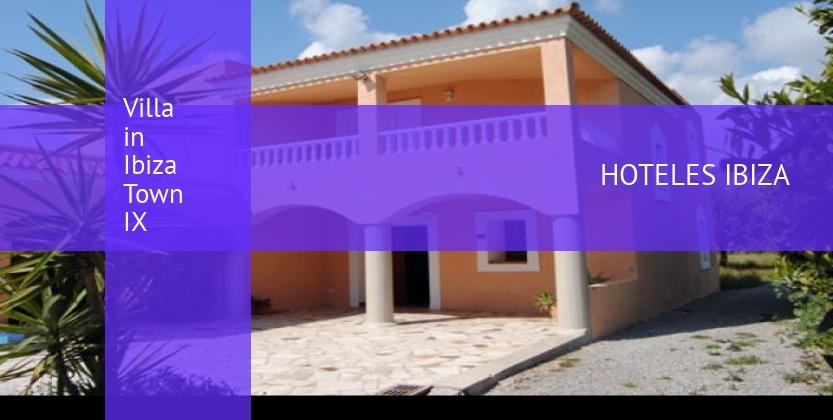 Villa in Ibiza Town IX reservas