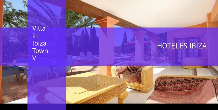 Villa in Ibiza Town V reservas