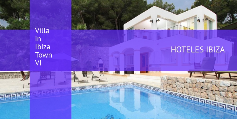 Villa in Ibiza Town VI reservas