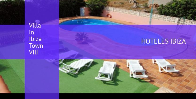 Villa in Ibiza Town VIII reservas