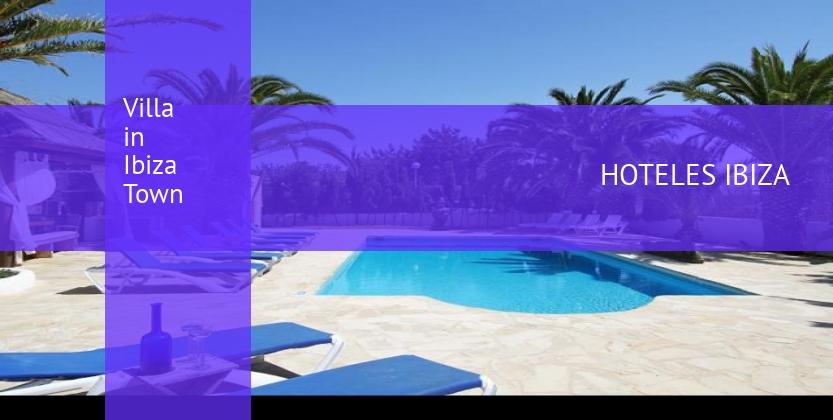Villa in Ibiza Town reservas
