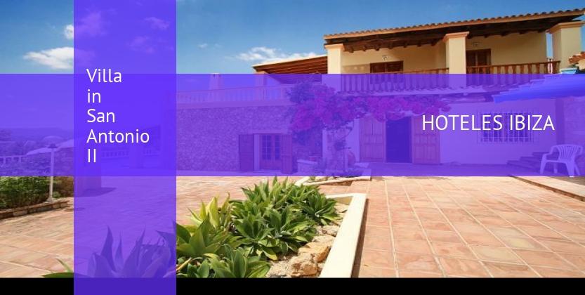 Villa in San Antonio II opiniones