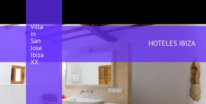 Villa in San Jose Ibiza XX reservas