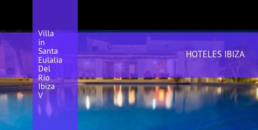 Villa in Santa Eulalia Del Rio Ibiza V reverva