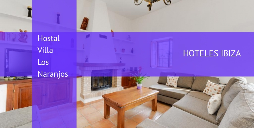 Hostal Villa Los Naranjos baratos